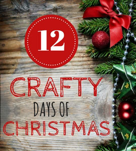 Join us for 12 Crafty Days of Christmas